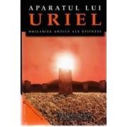 Aparatul lui Uriel - Christopher Knight and Robert Lomas