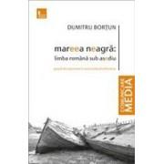 Mareea neagra: Limba romana sub asediu. Greseli de exprimare in mass media din Romania