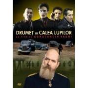 Constantin Vaeni - Drumet in calea lupilor (DVD)