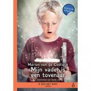 Ik ben niet bom!: Mijn vader is een tovenaar - Marion van de Coolwijk