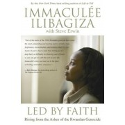 Led by Faith: Rising from the Ashes of the Rwandan Genocide, Paperback