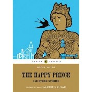 The Happy Prince and Other Stories, Paperback/Oscar Wilde