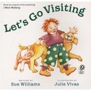 Let's Go Visiting, Paperback/Sue Williams