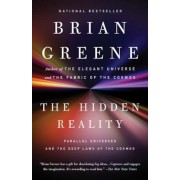 The Hidden Reality: Parallel Universes and the Deep Laws of the Cosmos, Paperback