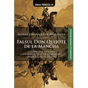 Falsul Don Quijote de la Mancha/Alonso Fernandez de Avellaneda