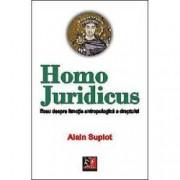 Homo Juridicus eseu despre functia antropologica a dreptului