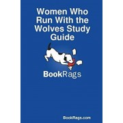 Women Who Run with the Wolves Study Guide, Paperback/Bookrags Com