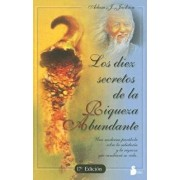 Los Diez Secretos de la Riqueza Abundante = The Secrets of Abundant Wealth (Spanish), Paperback (17th Ed.)/Adam J. Jackson