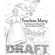 Fearless Mary - The True Adventures of Mary Fields, American Stagecoach Driver (Charlies Tami)(Cartonat) (9780807523056)
