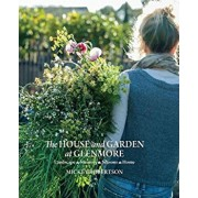 The House and Garden at Glenmore: Landscape. Seasons. Memory. Home, Hardcover/Mickey Robertson