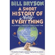 Short History of Nearly Everything, Paperback/Bill Bryson
