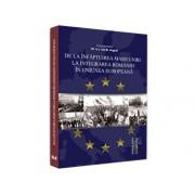 De la infaptuirea Marii Unirii la integrarea Romaniei in Uniunea Europeana/Ion M. Anghel