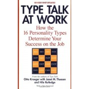 Type Talk at Work (Revised): How the 16 Personality Types Determine Your Success on the Job, Paperback