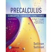Precalculus: Concepts Through Functions, a Right Triangle Approach to Trigonometry Plus Mylab Math with Etext -- Access Card Packag [With Access Code]