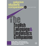 English Language and Linguistics Companion (Finch Geoffrey)(Paperback) (9781403989710)