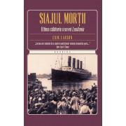 Siajul mortii. Ultima calatorie a navei Lusitania (eBook)