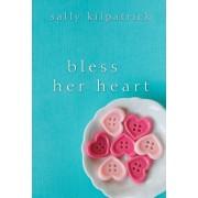 Bless Her Heart, Paperback