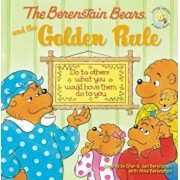 The Berenstain Bears and the Golden Rule, Paperback/Stan Berenstain