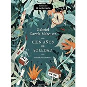 Cien Anos de Soledad (50 Aniversario): Illustrated Fiftieth Anniversary Edition of One Hundred Years of Solitude, Paperback/Gabriel Garcia Marquez