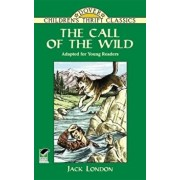 The Call of the Wild: Adapted for Young Readers, Paperback/Jack London