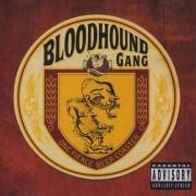Bloodhound Gang - One Fierce Beer Coaster (0606949045524) (1 CD)