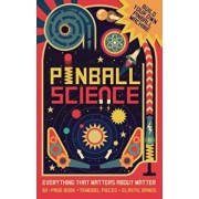 Pinball Science: Everything That Matters about Matter, Hardcover/Ian Graham