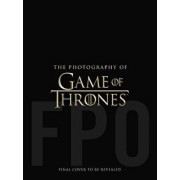 The Photography of Game of Thrones, Hardcover/Helen Sloan