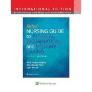 Bates' Nursing Guide to Physical Examination and History Tak, Hardcover/Beth Hogan Quigley