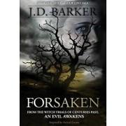 Forsaken: Book One of the Shadow Cove Saga, Hardcover/J. D. Barker