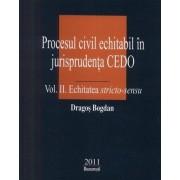 Procesul civil echitabil in jurisprudenta CEDO Vol.II