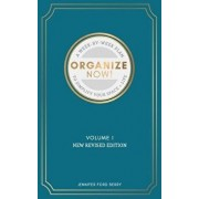 Organize Now: A Week-By-Week Guide to Simplify Your Space and Your Life, Paperback/Jennifer Ford Berry