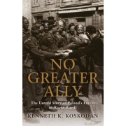 No Greater Ally: The Untold Story of Poland's Forces in World War II, Paperback