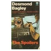 The spoilers - Desmond Bagley - Livre