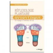 Guy Trédaniel Éditeur Réflexologie Plantaire Ayurvédique - Manorama Mulin