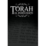 La Torah, El Pentateuco: Traduccion de La Torah Basada En El Talmud, El Midrash y Las Fuentes Judias Clasicas., Paperback/Rabino Isaac Weiss