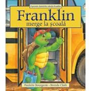 Franklin merge la scoala/Paulette Bourgeois