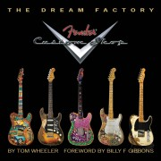 Hal Leonard The Dream Factory - Fender Tom Wheeler, Limited Edition