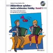 Schott Music Akkordeon spielen - mein schönstes Hobby 1 - Lehrbuch mit CD
