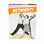 Retired?! Quips and Quotes For When Every Day is Saturday