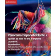 Panorama hispanohablante 2 Coursebook. Spanish ab initio for the IB Diploma, Paperback/Victor Gonzalez