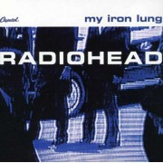 Radiohead - My Iron Lung (0724383147823) (1 CD)