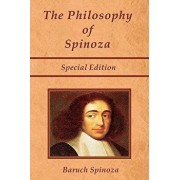 The Philosophy of Spinoza - Special Edition: On God, on Man, and on Man's Well Being, Paperback/Joseph Ratner
