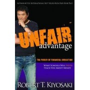 Plata Publishing Unfair Advantage: The Power of Financial Education