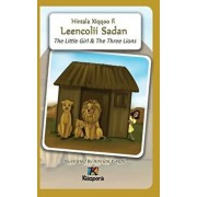 The Little Girl and the Three Lions - Afaan Oromo Children's Book, Hardcover/Kiazpora
