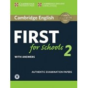 Cambridge English First for Schools 2 Student's Book with Answers and Audio: Authentic Examination Papers, Paperback/Cambridge University Press