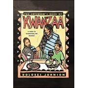 The Children's Book of Kwanzaa: A Guide to Celebrating the Holiday, Paperback/Dolores M. Johnson