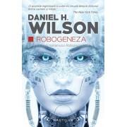 Robogeneza. Continuarea romanului Robopocalipsa (eBook)