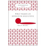 What Makes an Effective Executive (Harvard Business Review Classics), Paperback