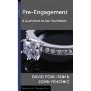 Pre-Engagement: Five Questions to Ask Yourselves, Paperback