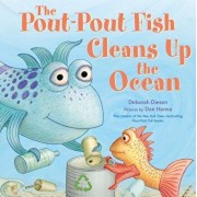 The Pout-Pout Fish Cleans Up the Ocean, Hardcover/Deborah Diesen